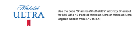 """Use the code """"ShamrockShuffleUltra"""" at Drizly Checkout for $10 Off a 12 Pack of Michelob Ultra or Michelob Ultra Organic Seltzer from 3.19 to 4.4!"""""""